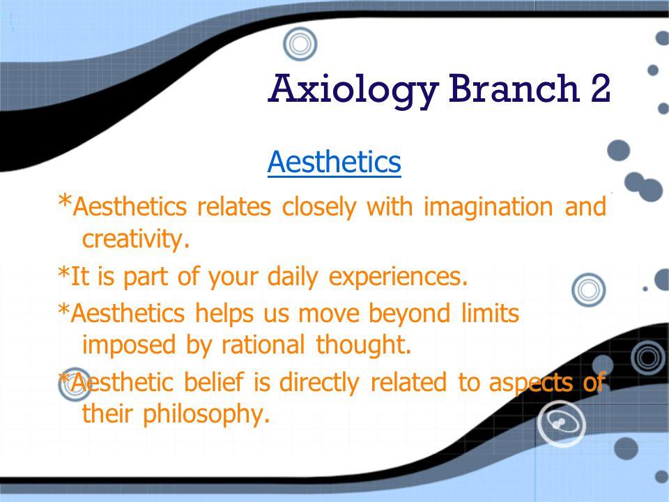 Axiology Branch 2 Aesthetics