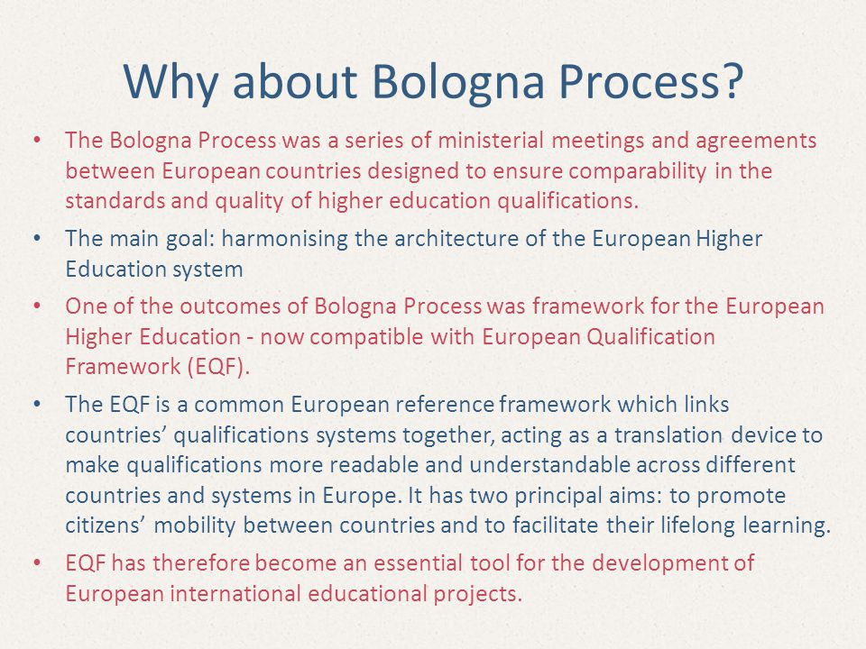 Why about Bologna Process