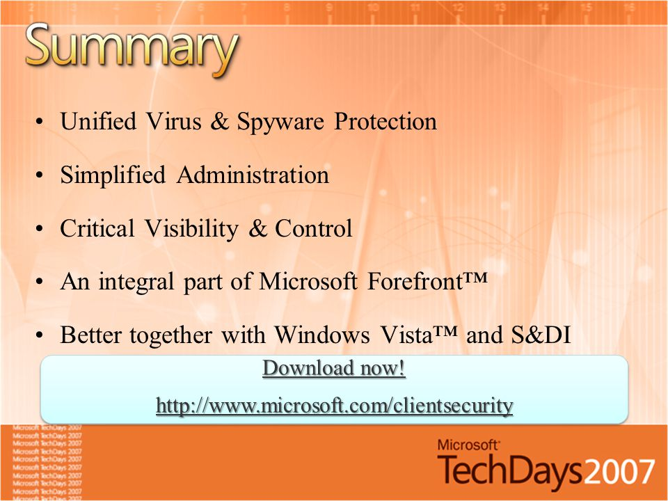 Unified Virus & Spyware Protection Simplified Administration