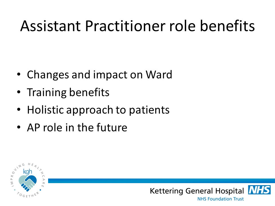 Assistant Practitioner role benefits
