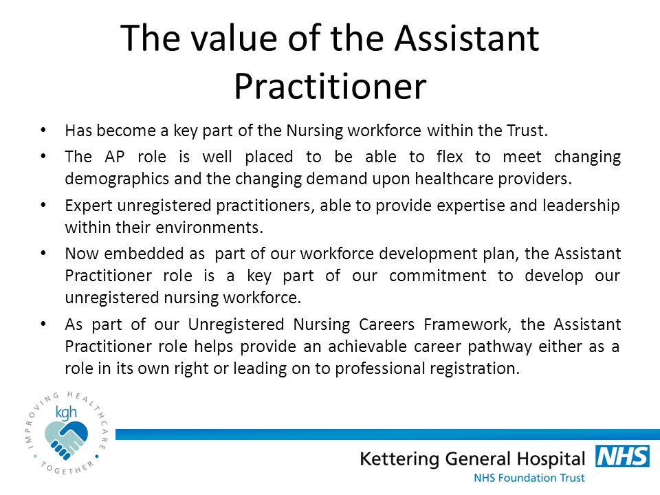 The value of the Assistant Practitioner
