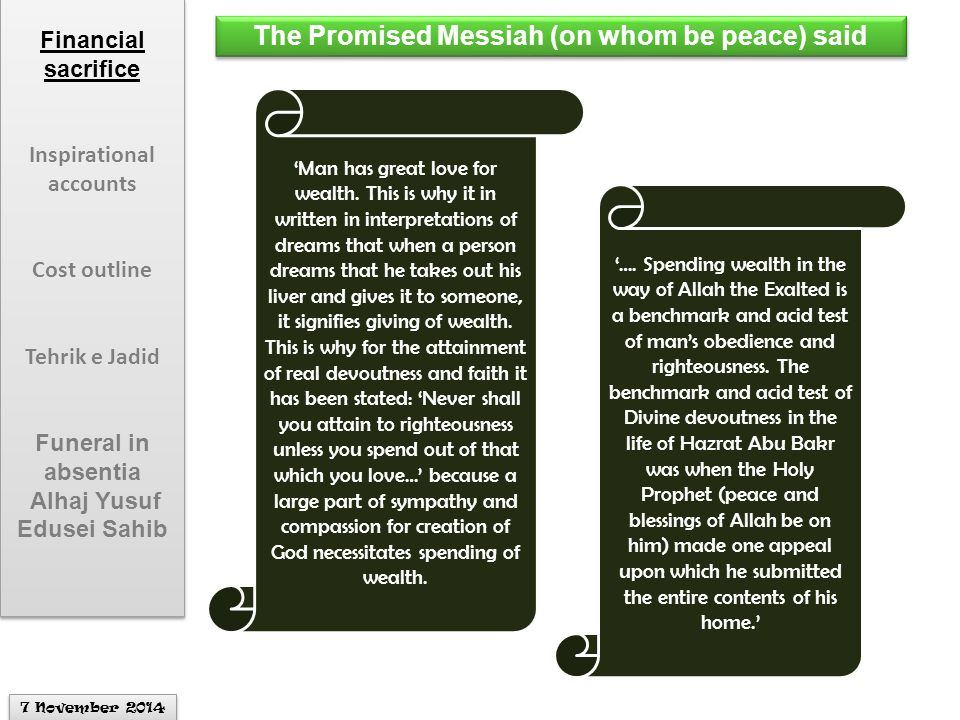 The Promised Messiah (on whom be peace) said