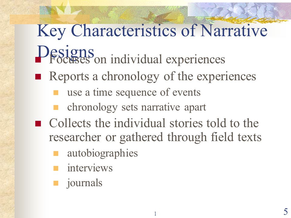 Key Characteristics of Narrative Designs