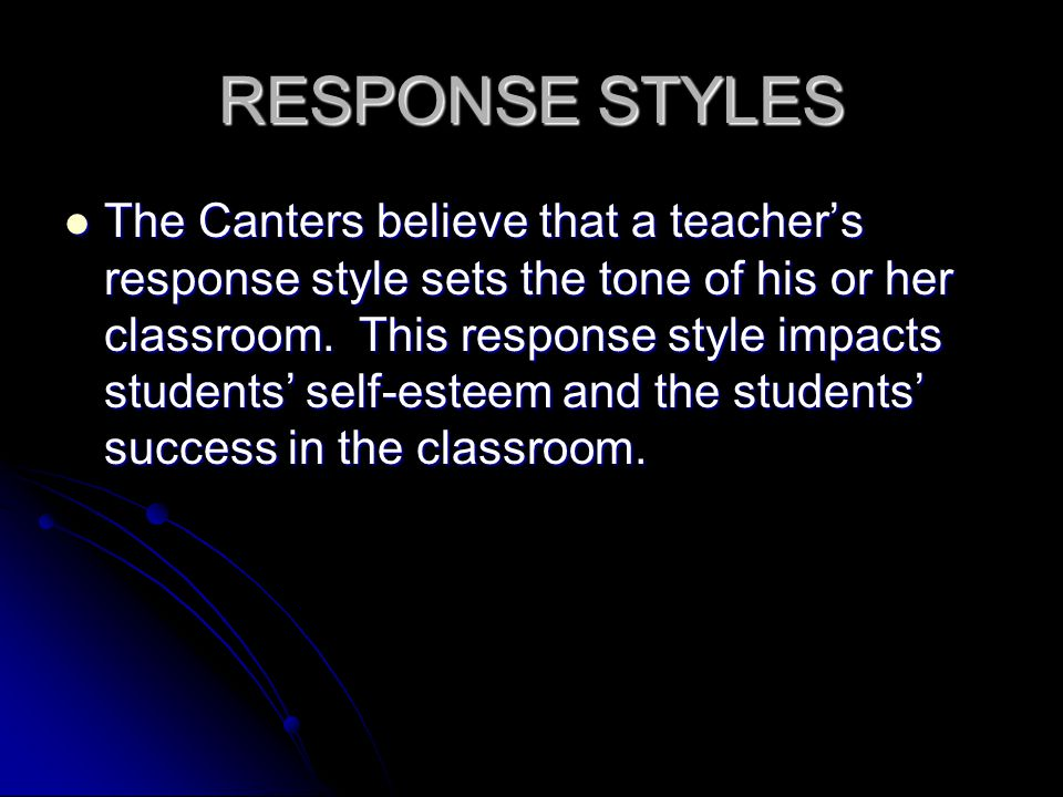 RESPONSE STYLES