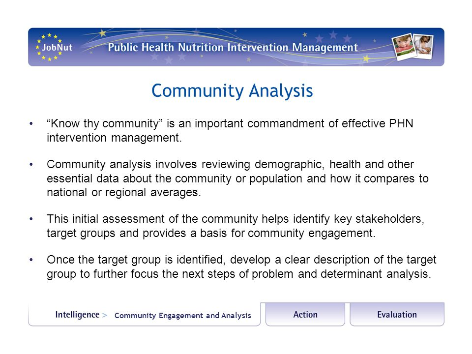 Community Analysis Know thy community is an important commandment of effective PHN intervention management.