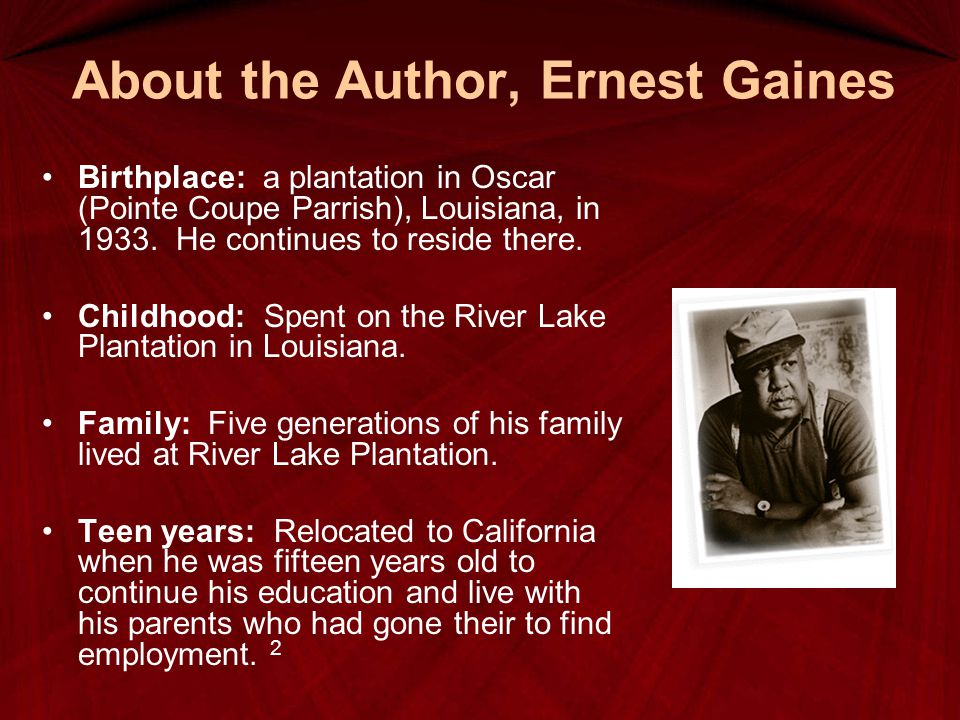 About the Author, Ernest Gaines