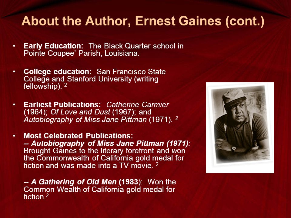 About the Author, Ernest Gaines (cont.)