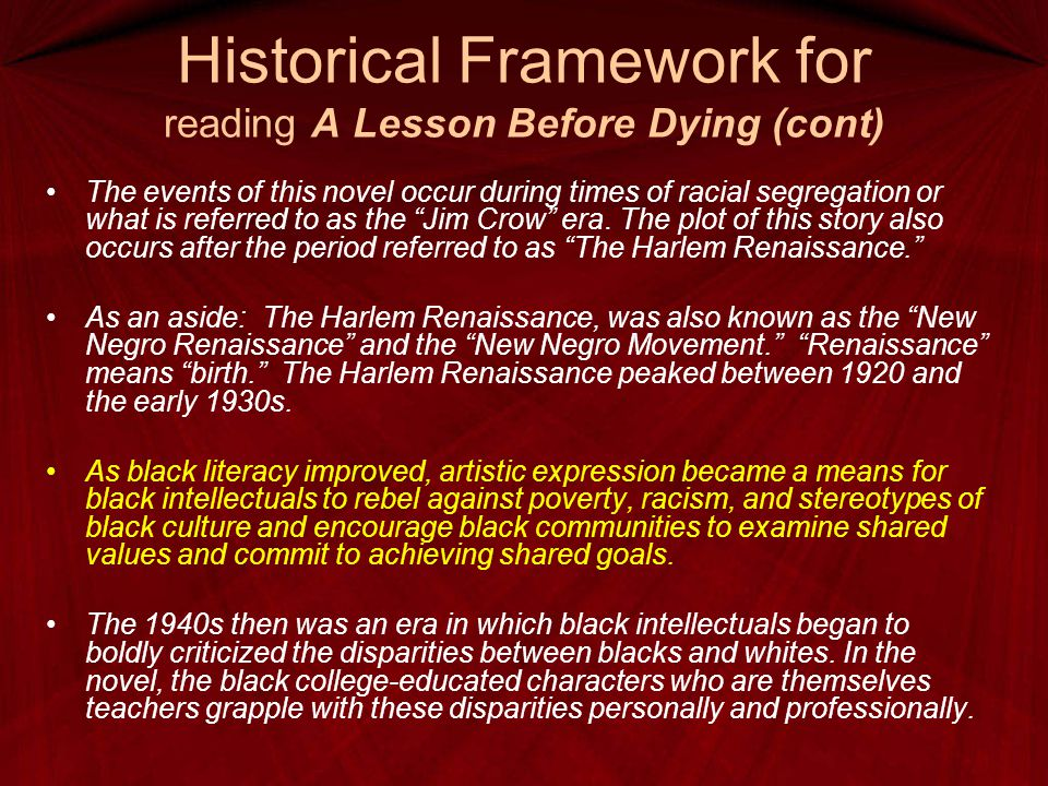 Historical Framework for reading A Lesson Before Dying (cont)