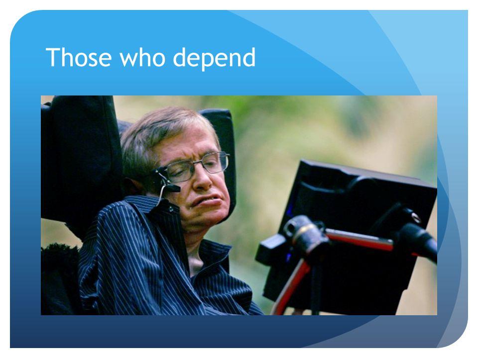 Those who depend