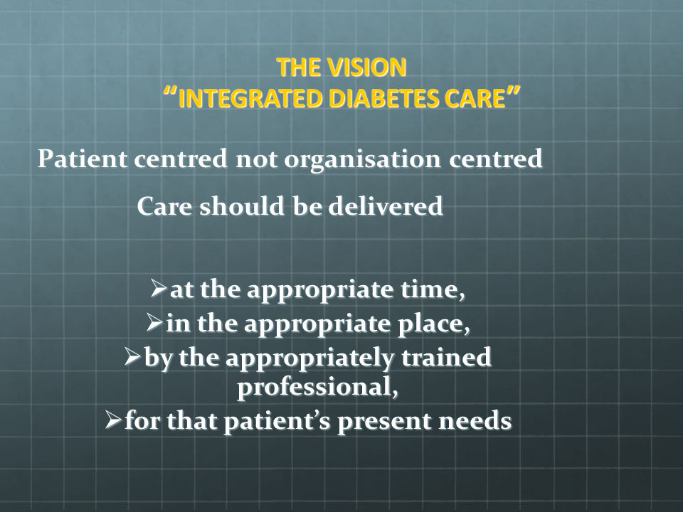 THE VISION INTEGRATED DIABETES CARE