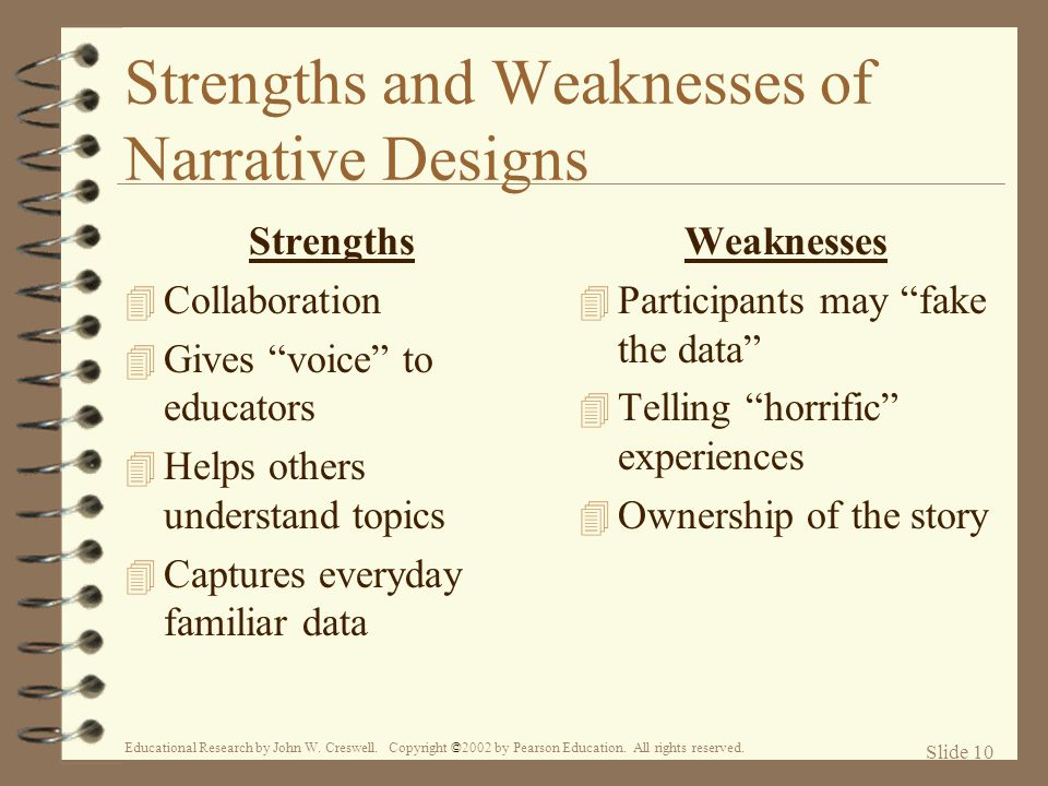 Strengths and Weaknesses of Narrative Designs
