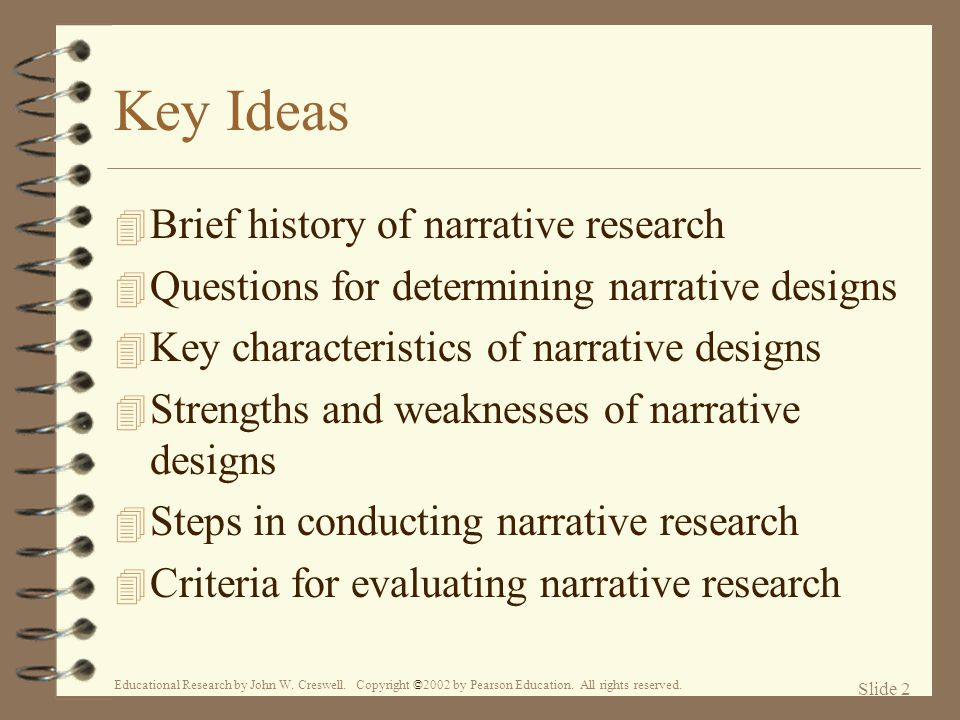 Key Ideas Brief history of narrative research