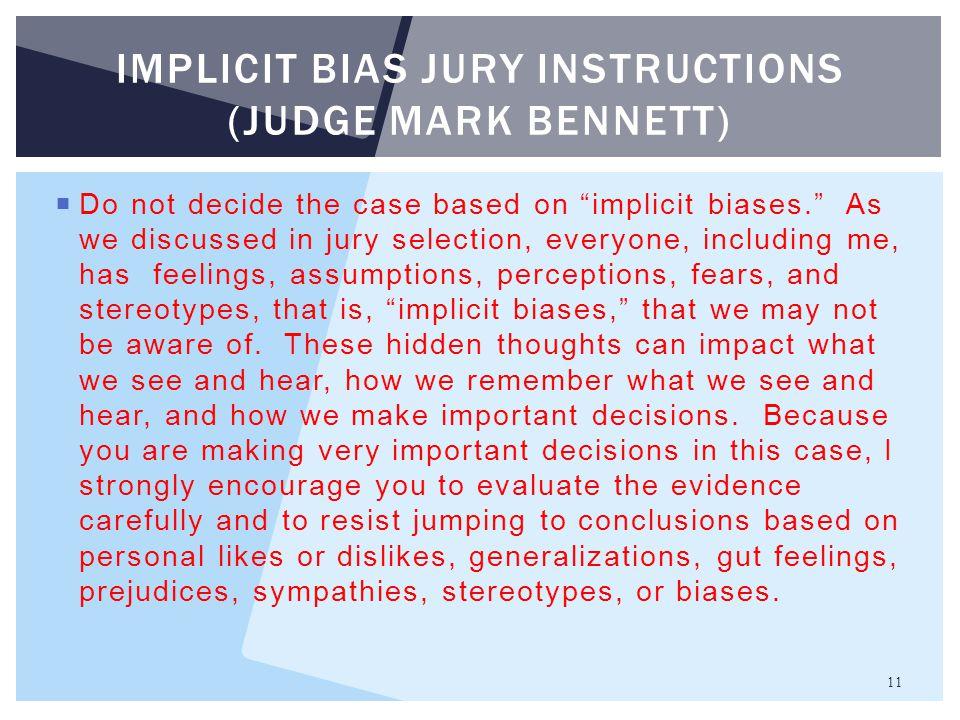 Implicit bias jury instructions (judge mark Bennett)