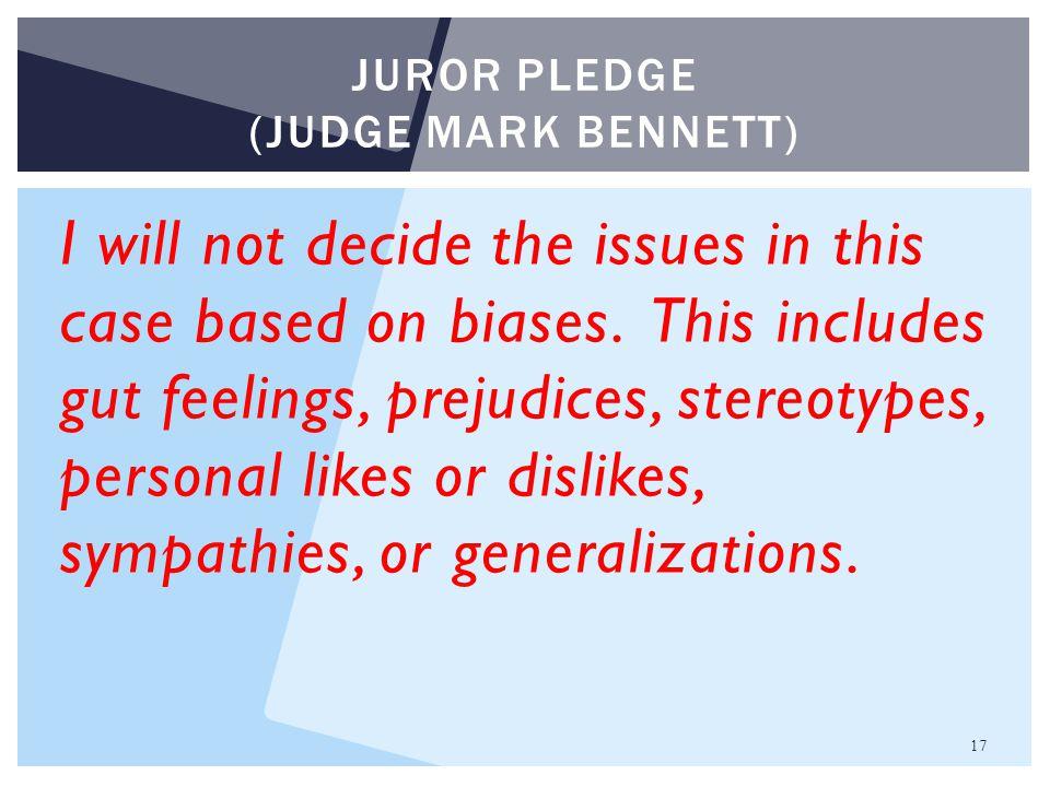 Juror pledge (judge mark Bennett)