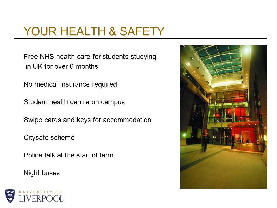 YOUR HEALTH & SAFETY Free NHS health care for students studying