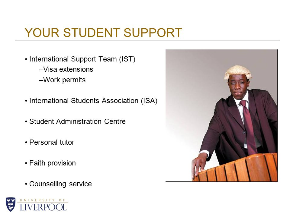 YOUR STUDENT SUPPORT International Support Team (IST) Visa extensions