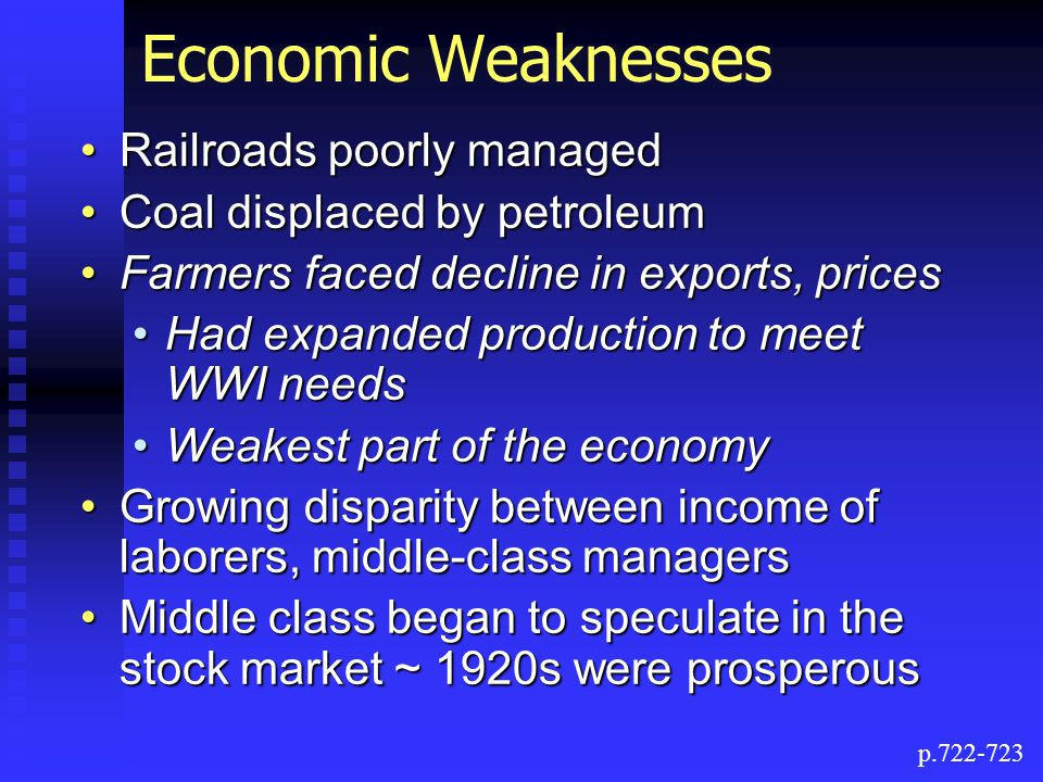 Economic Weaknesses Railroads poorly managed