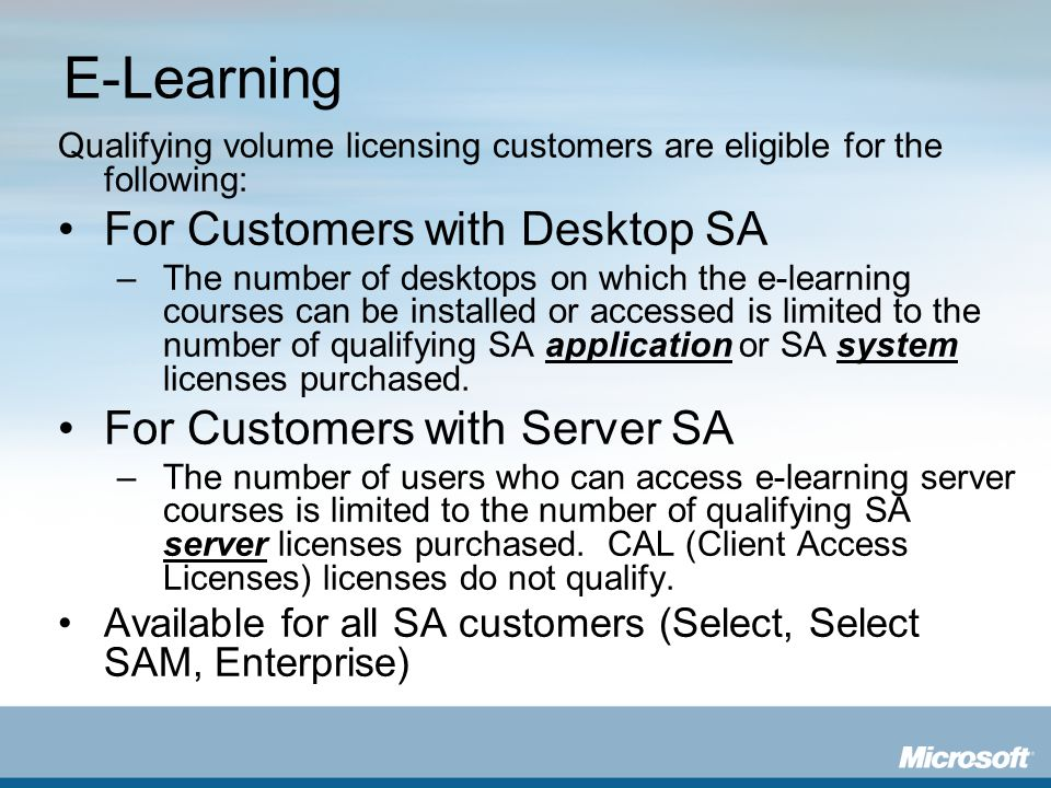 E-Learning For Customers with Desktop SA For Customers with Server SA