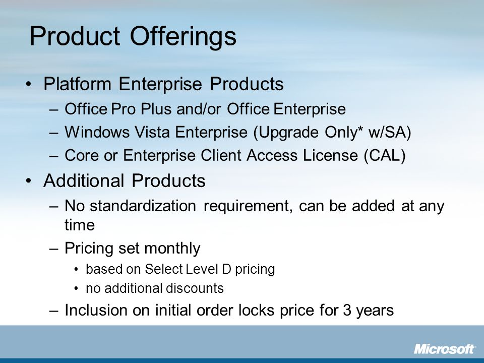 Product Offerings Platform Enterprise Products Additional Products
