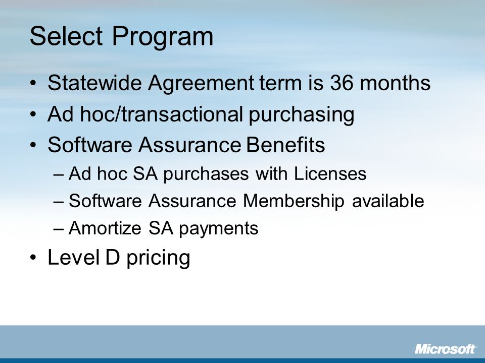 Select Program Statewide Agreement term is 36 months