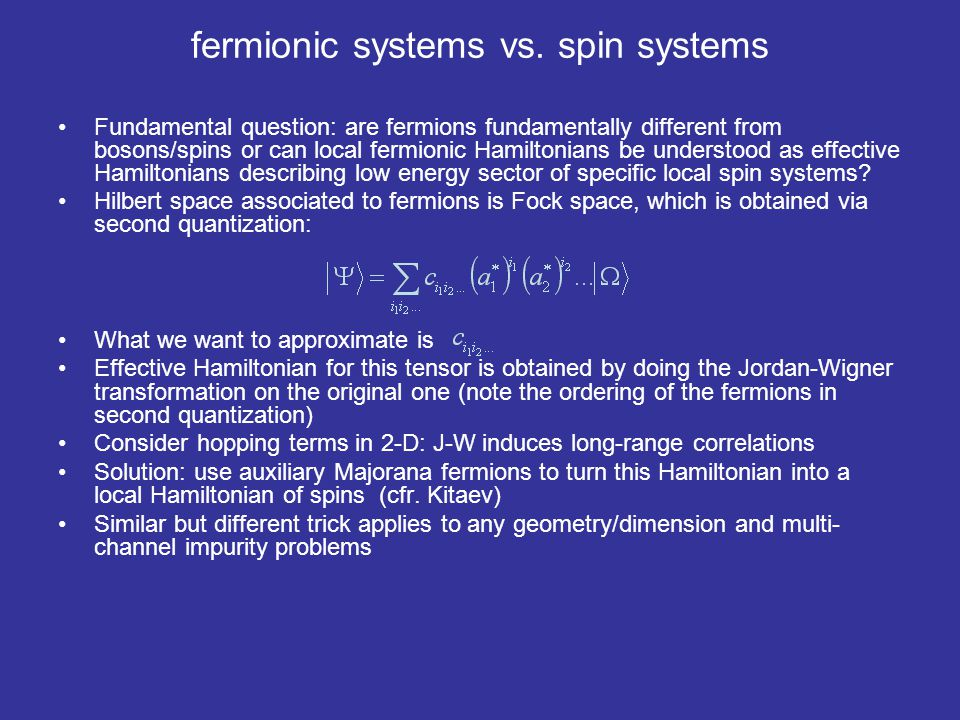 fermionic systems vs. spin systems
