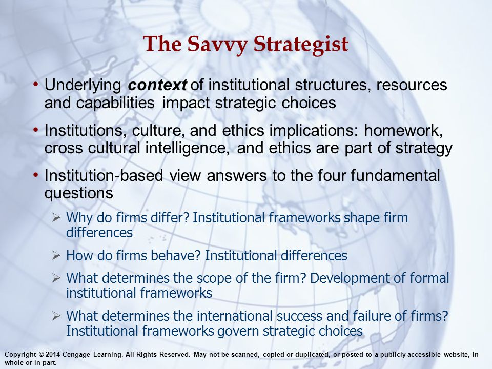 The Savvy Strategist Underlying context of institutional structures, resources and capabilities impact strategic choices.