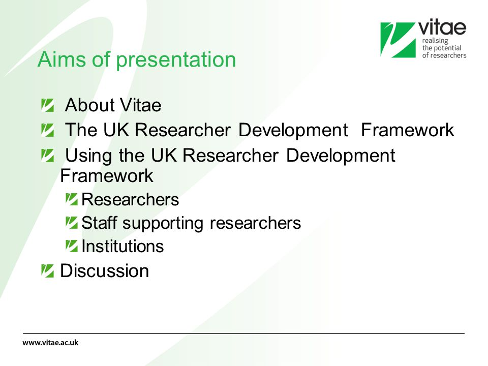 Aims of presentation About Vitae