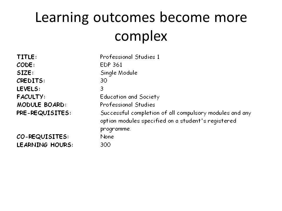 Learning outcomes become more complex