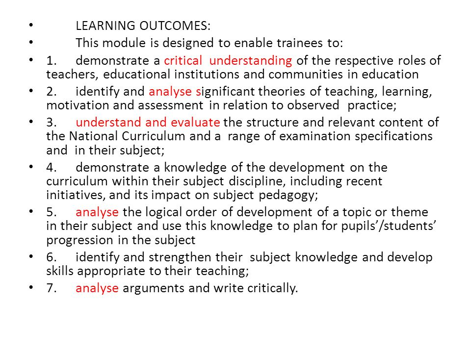 LEARNING OUTCOMES: This module is designed to enable trainees to: