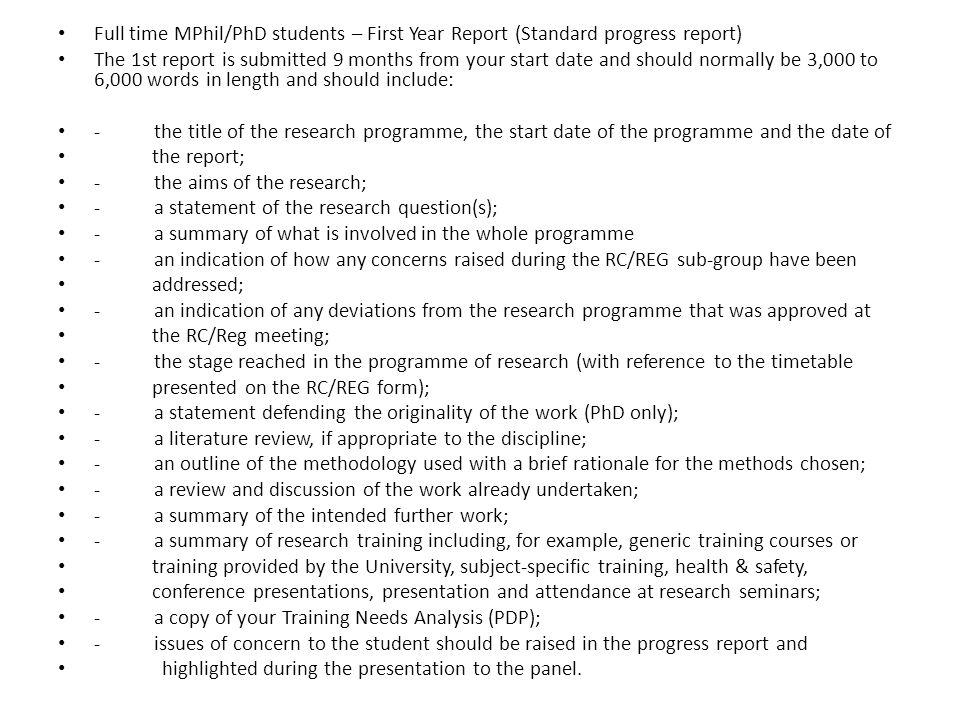 Full time MPhil/PhD students – First Year Report (Standard progress report)