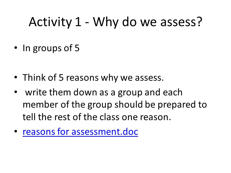 Activity 1 - Why do we assess