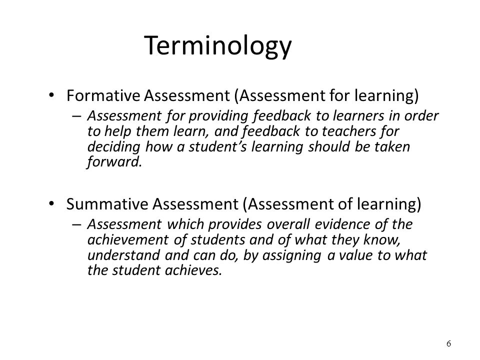 Terminology Formative Assessment (Assessment for learning)