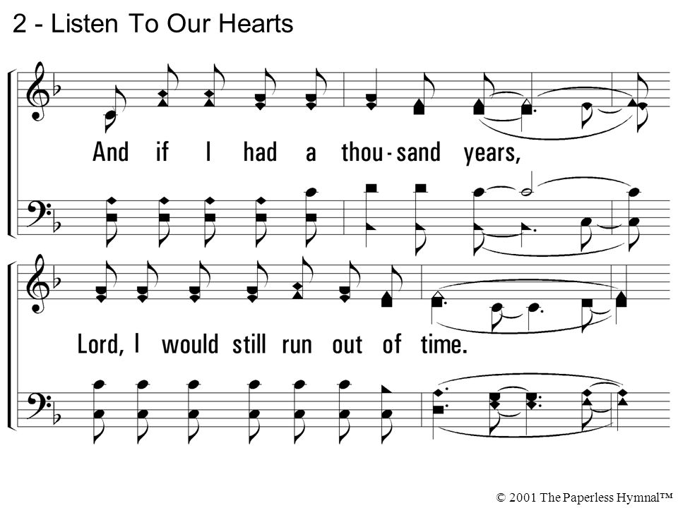 2 - Listen To Our Hearts © 2001 The Paperless Hymnal™