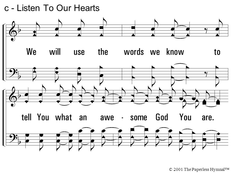 c - Listen To Our Hearts © 2001 The Paperless Hymnal™