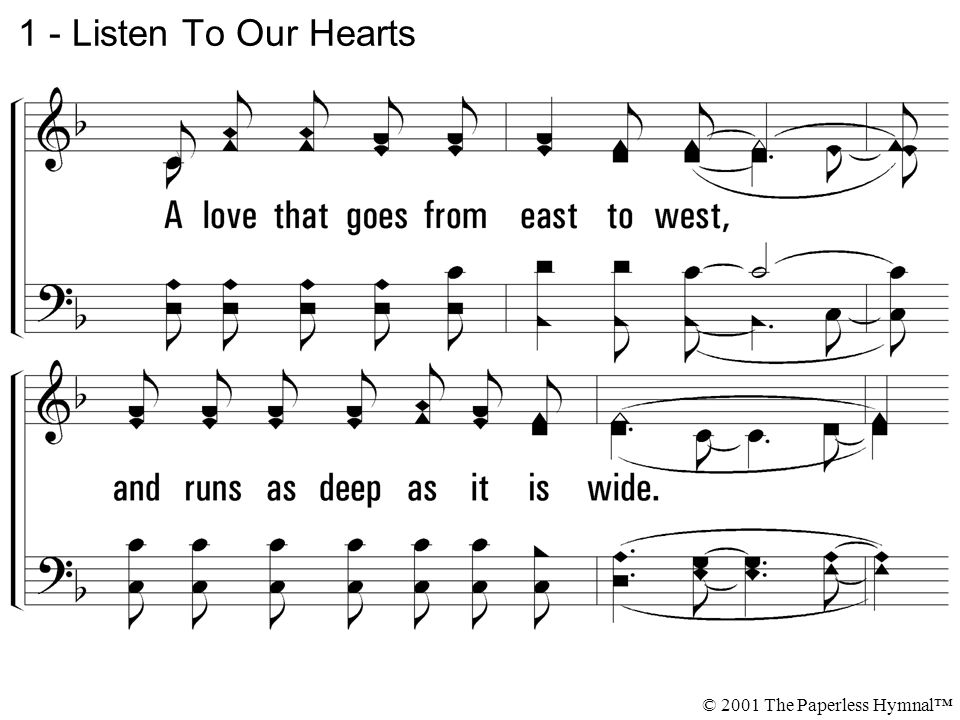 1 - Listen To Our Hearts © 2001 The Paperless Hymnal™