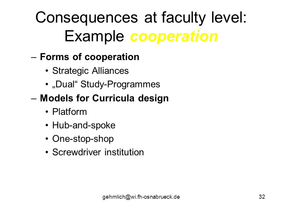 Consequences at faculty level: Example cooperation