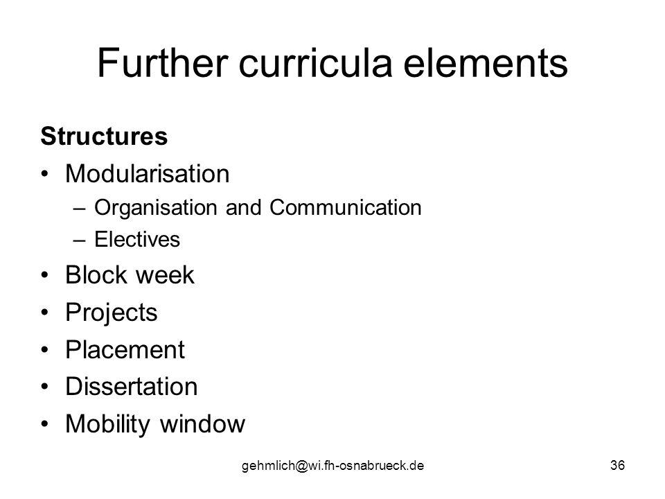 Further curricula elements