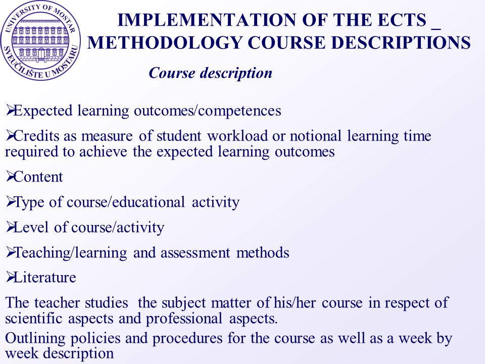 IMPLEMENTATION OF THE ECTS _ METHODOLOGY COURSE DESCRIPTIONS