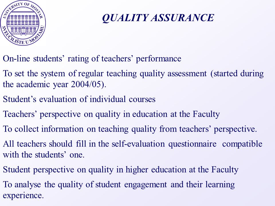 QUALITY ASSURANCE On-line students' rating of teachers' performance