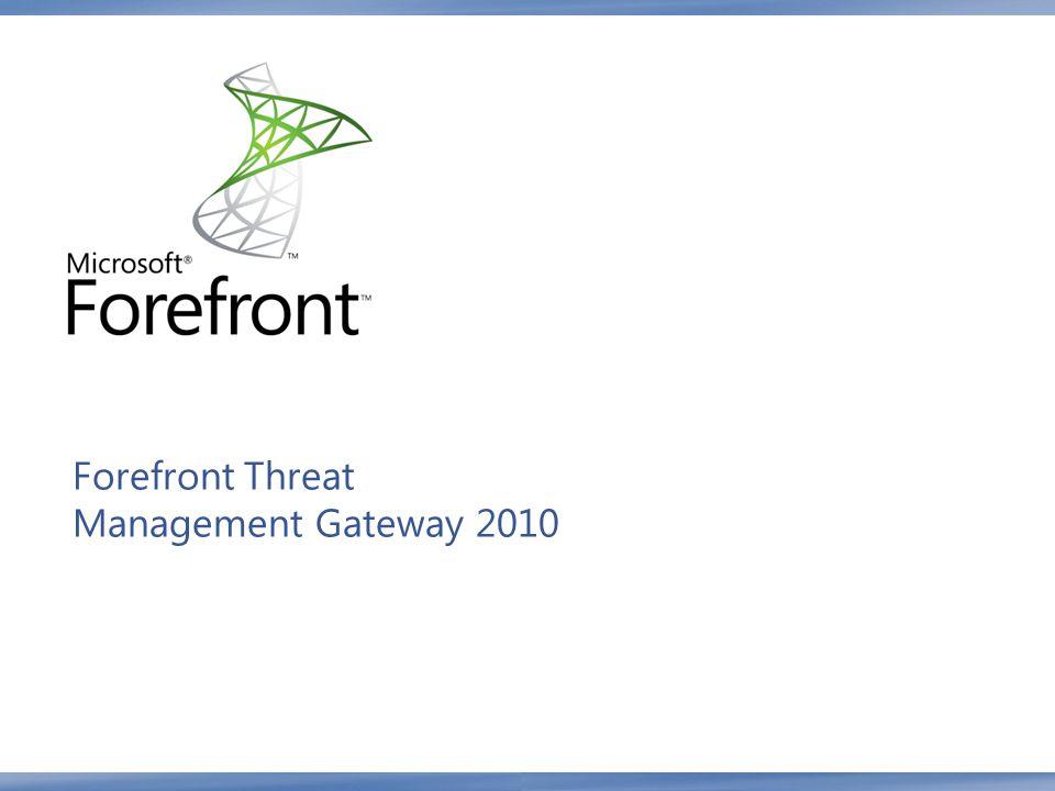 Forefront Threat Management Gateway 2010