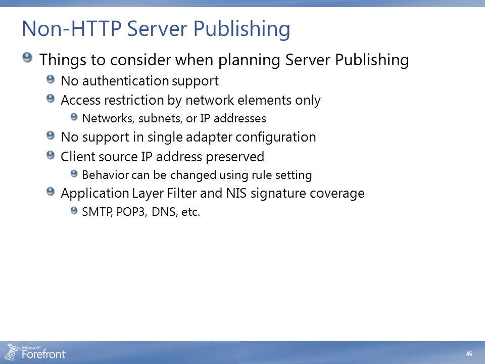 Non-HTTP Server Publishing