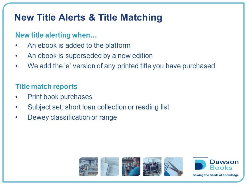 New Title Alerts & Title Matching