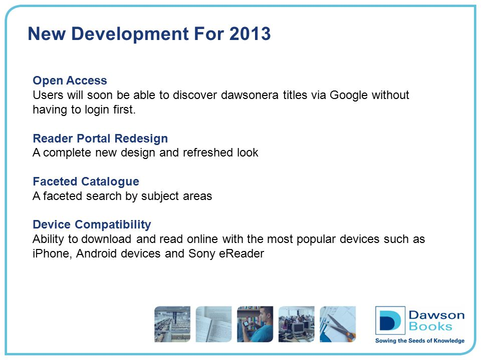 New Development For 2013 Open Access