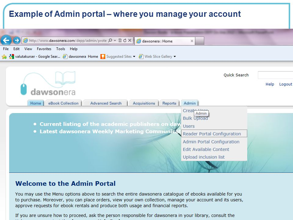Example of Admin portal – where you manage your account