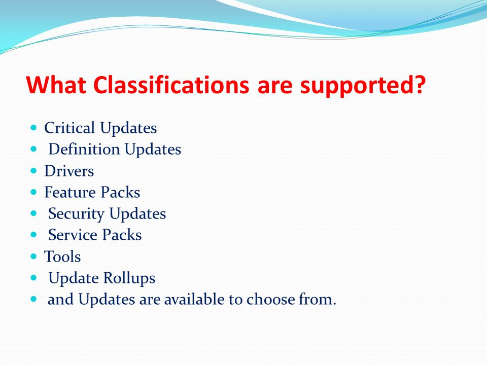 What Classifications are supported