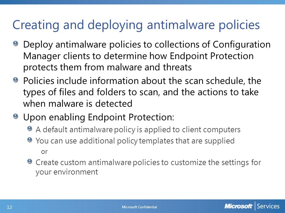 Modifying the default antimalware policy