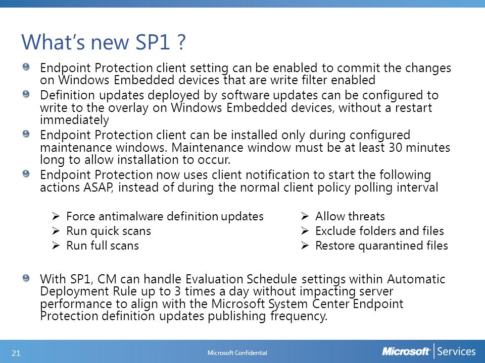 What's new SP1 ….continued