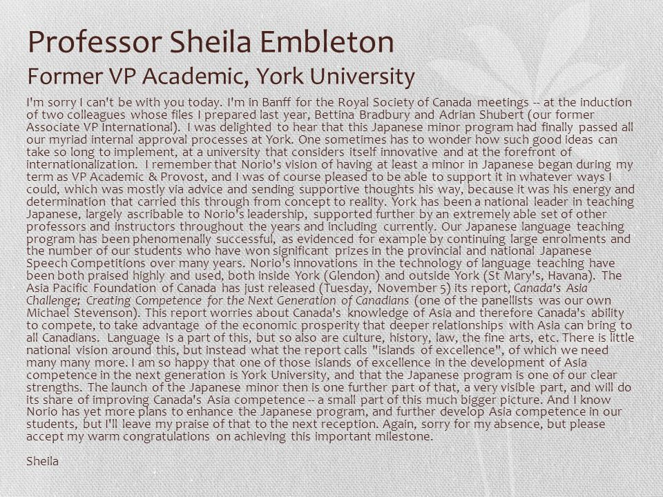 Professor Sheila Embleton Former VP Academic, York University