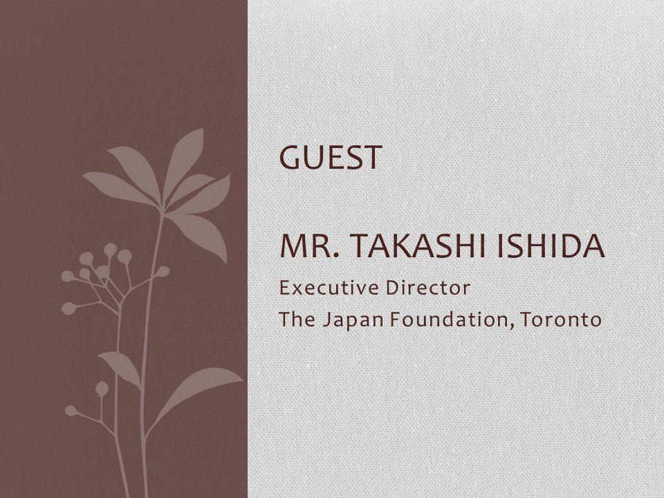 Guest Mr. takashi ishida