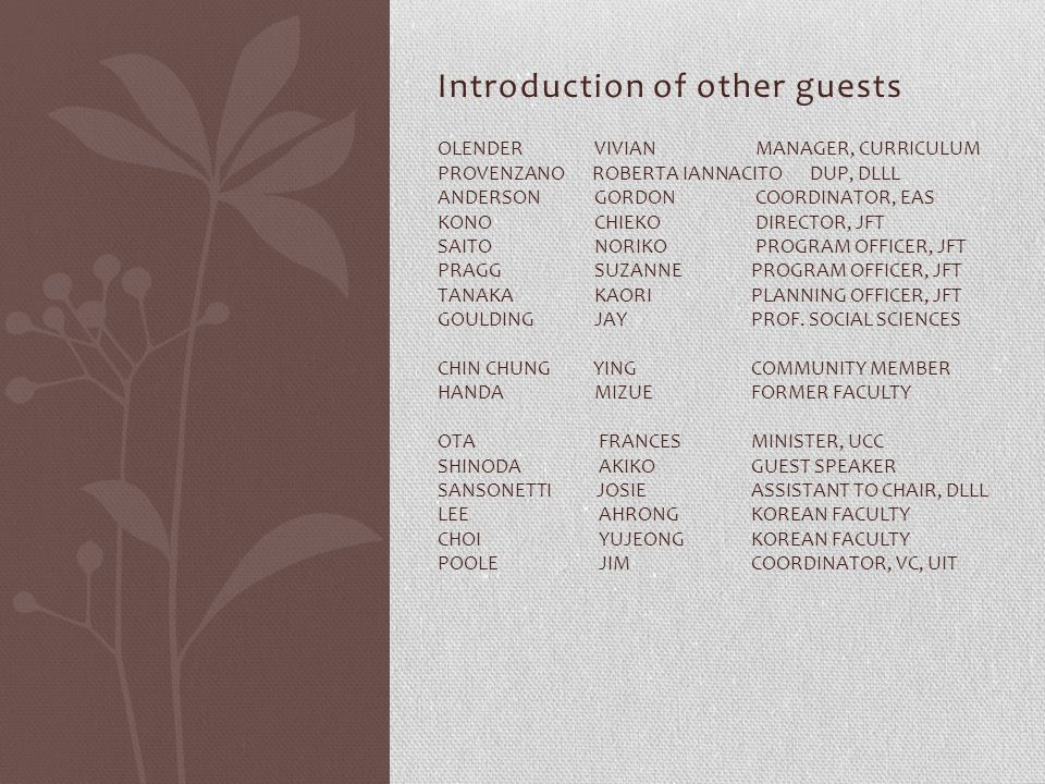 Introduction of other guests